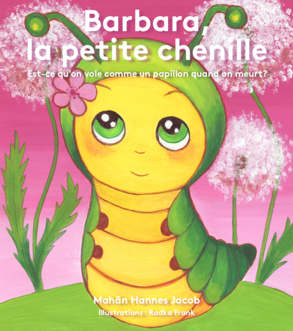 Barbara, la petite chenille – Livre pour enfants